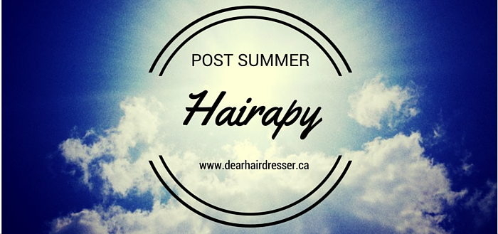 Post Summer Hairapy - Dear Hairdresser