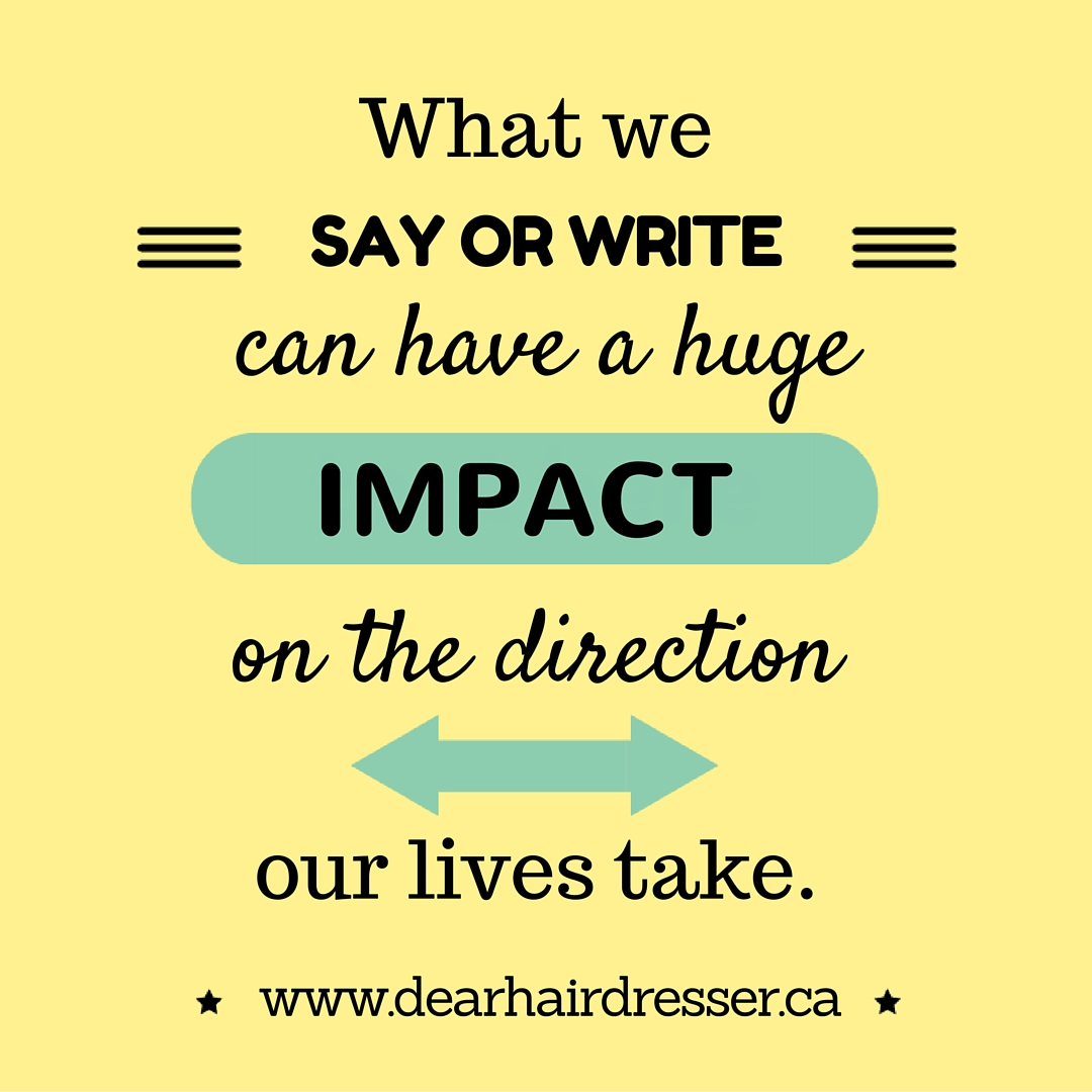 The Power of Words - DearHairdresser.ca (2)